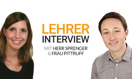 Lehrerinterview Folge 2: Herr Sprenger & Frau Pittruff