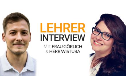 Lehrerinterview Folge 3: Frau Görlich & Herr Wistuba