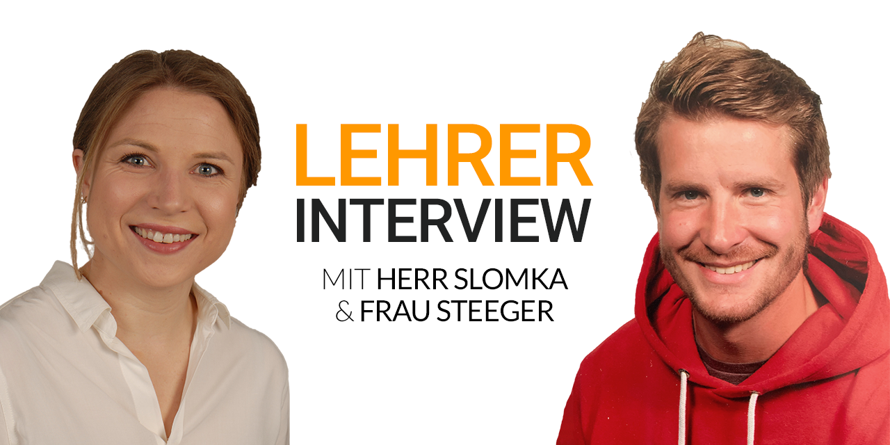 Lehrerinterview Folge 5: Herr Slomka & Frau Steeger