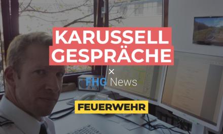 Feuerwehr – Karussellgespräche × FHG NEWS